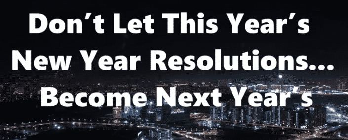 don't let this new year's resolution become next year's